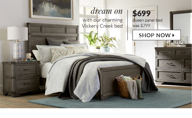 Dream On With Our Charming Vickery Creek Bed Was 799 99 Now 699